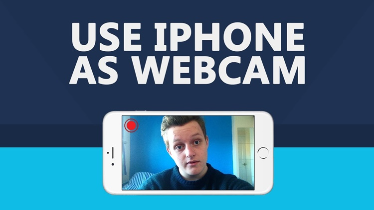 Begini Cara Ubah iPhone Jadi Webcam untuk PC