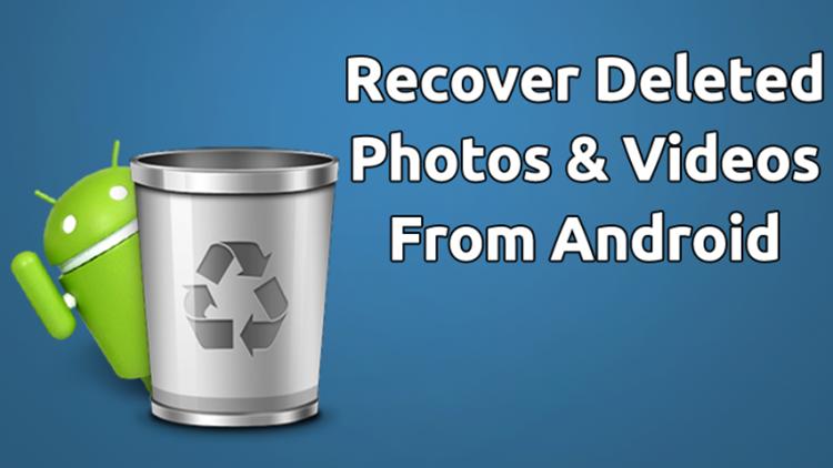 kembalikan foto dan video yang terhapus di Android