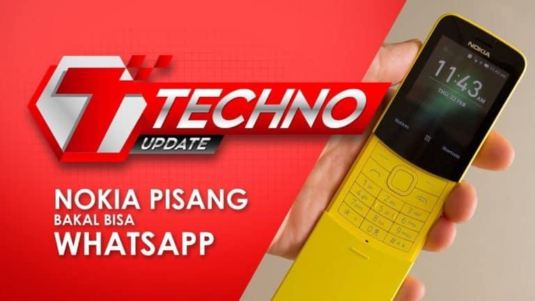 TECHNO UPDATE : Nokia Pisang Bakal Bisa WhatsApp