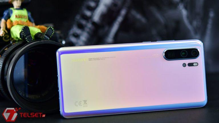 Kualitas Video Huawei P30 Pro Lebih Jelek dari Seri Sebelumnya