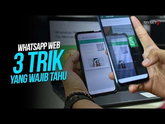 WhatsApp Web, 3 Trik yang Wajib Tahu