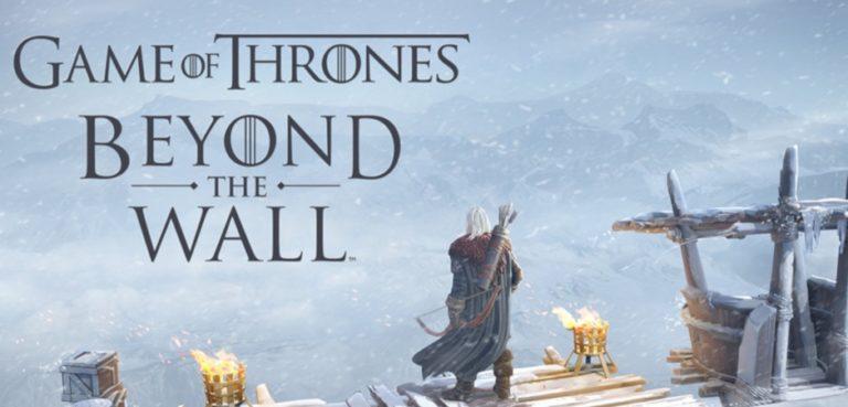 Game of Thrones Beyond the Wall Rilis Tahun Ini