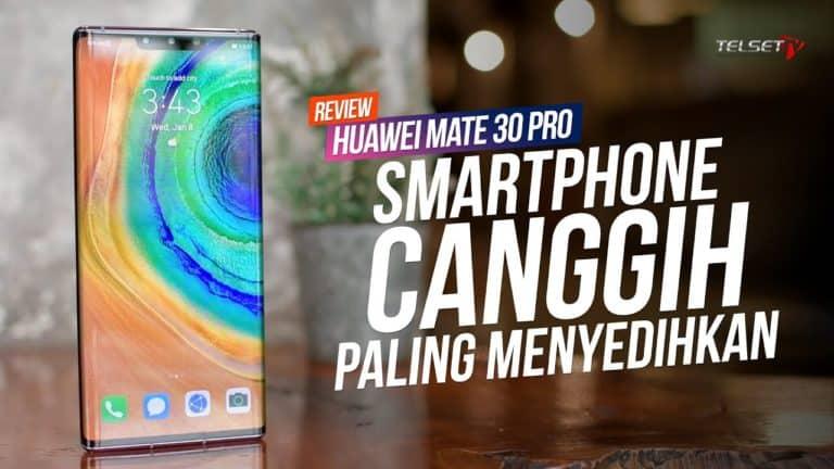 Huawei Mate 30 Pro Review: Kamera Terbaik, Tanpa GMS