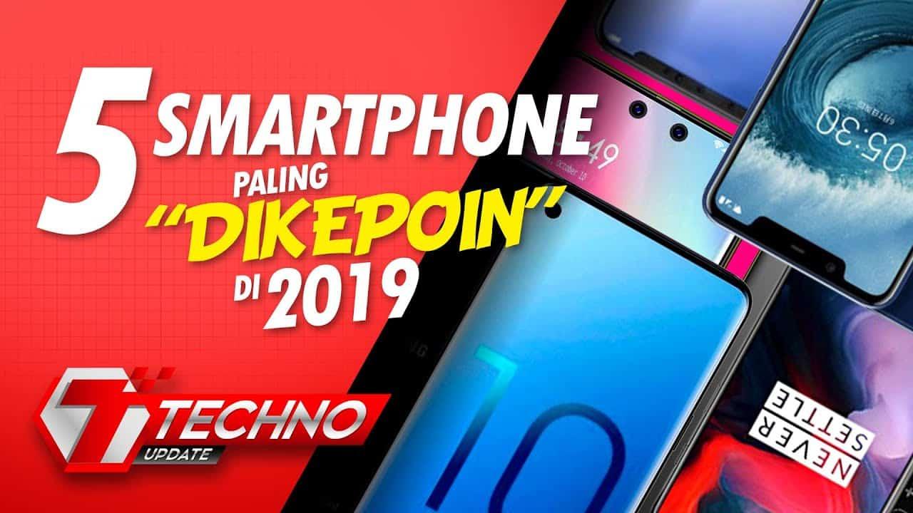 "5 Smartphone Paling ""Dikepoin"" di 2019"