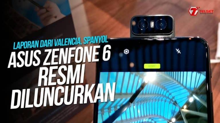 ASUS ZENFONE 6 HANDS ON: Resmi Diluncurkan