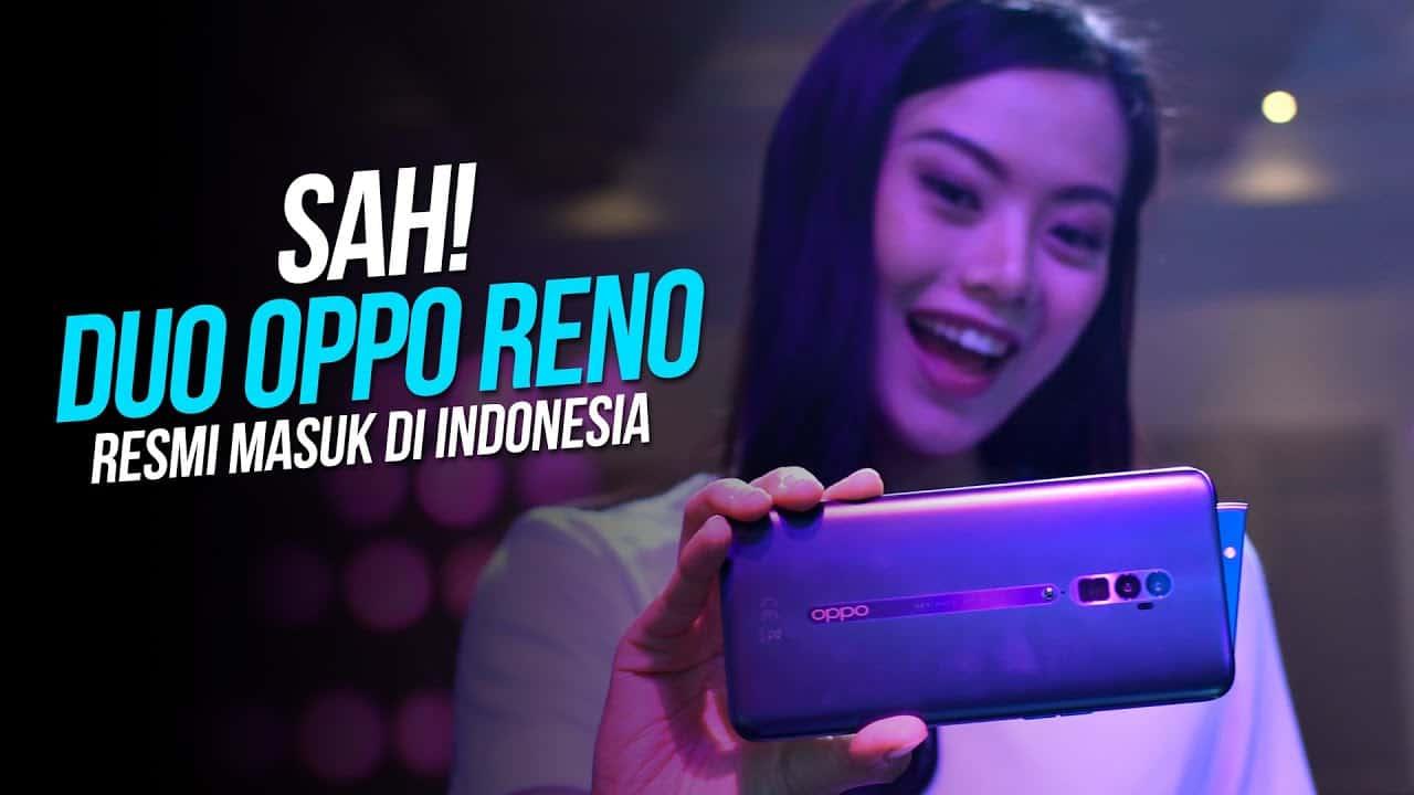 Duo OPPO Reno Resmi Masuk Indonesia | Harganya Bikin Geleng-Geleng