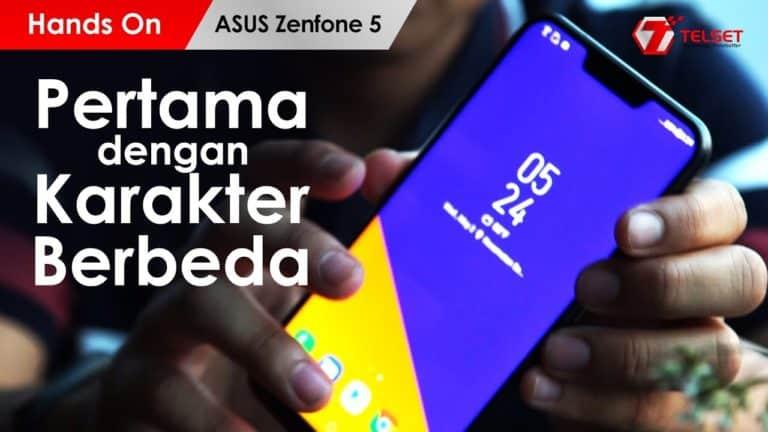 Hands On Asus Zenfone 5 Indonesia : Pertama dengan Karakter Berbeda