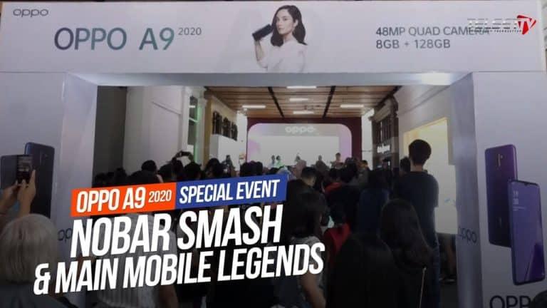 OPPO A9 2020 Special Event | Nobar SMASH dan Main Mobile Legends di Bandung