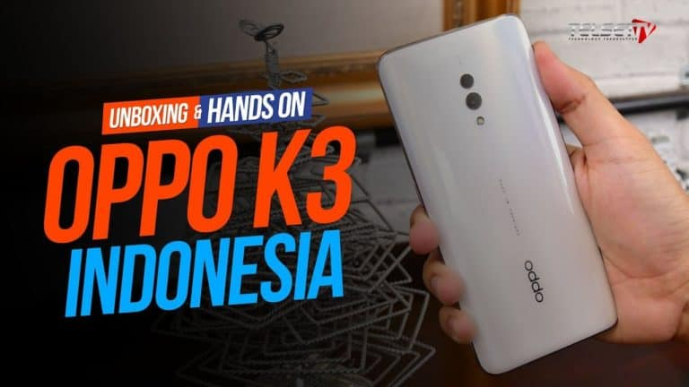 OPPO K3 Hands-on: Cuma Rp 3,5 Juta?