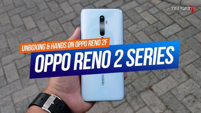 OPPO RENO2 F UNBOXING & HANDS ON | Bawa 4 Kamera Hebat!