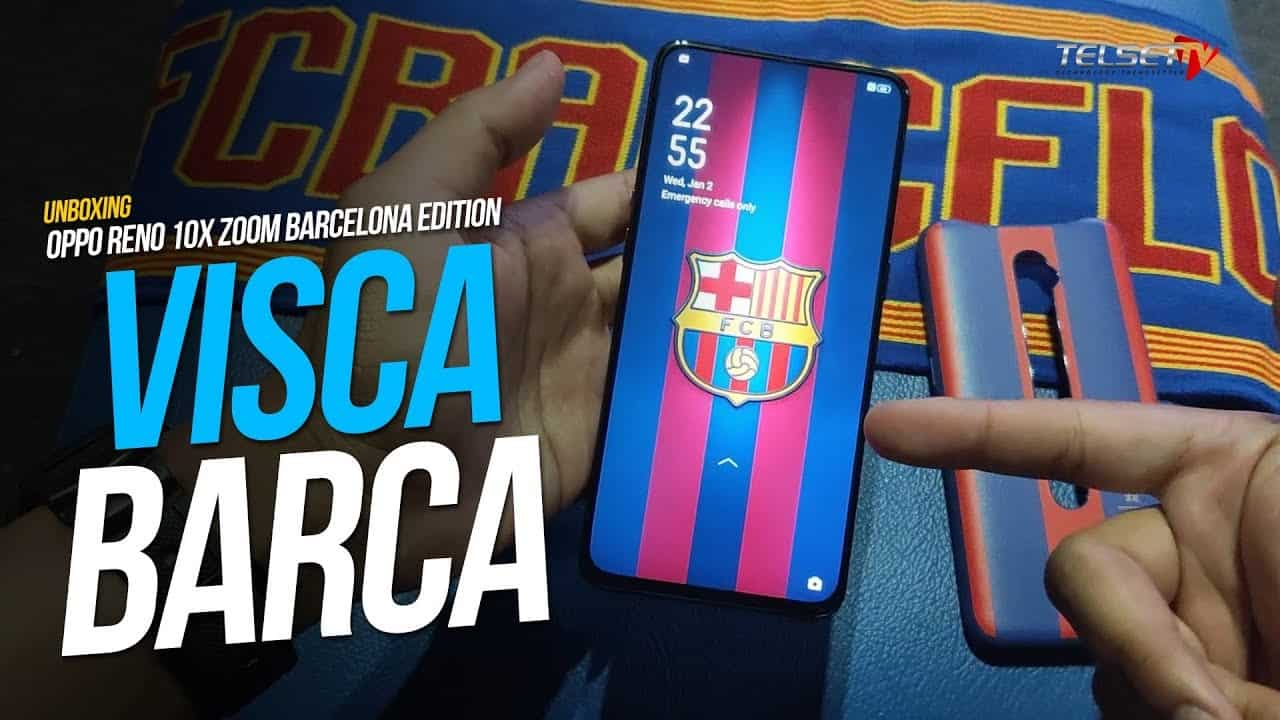 OPPO Reno 10x Zoom FC Barcelona Edition Unboxing