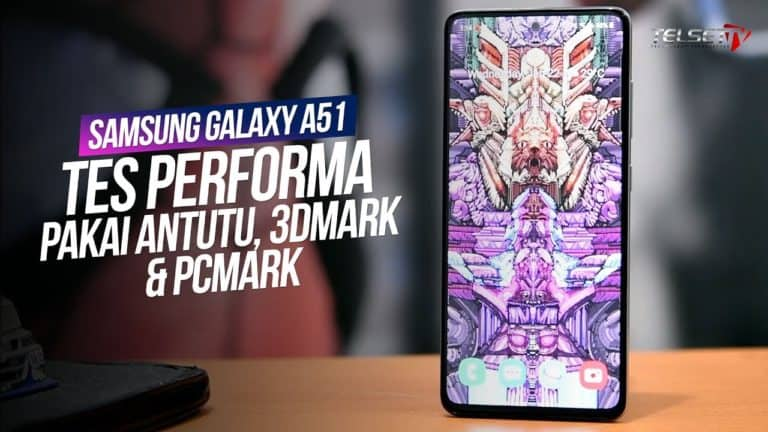 Samsung Galaxy A51 Performance Test: Upgrade Masa Gini?