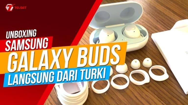 SAMSUNG GALAXY BUDS   Unboxing dari Turki (2019)