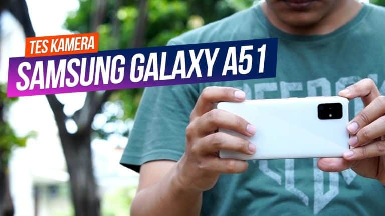 Samsung Galaxy A51 Camera Review: Super Steady Terbaik!