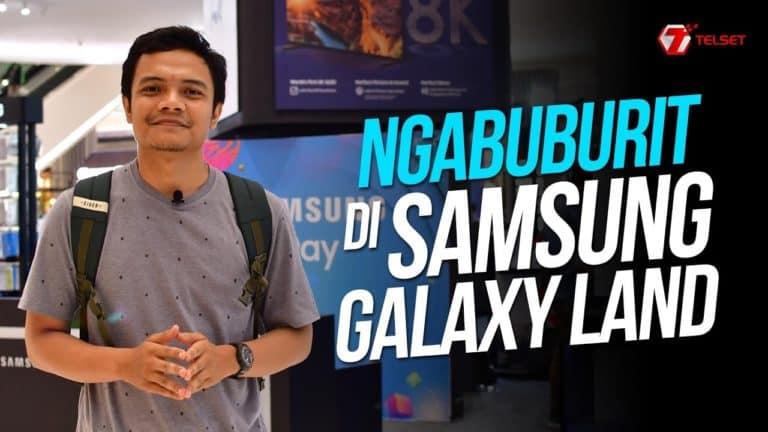 Ngabuburit Bareng di Samsung Galaxy Land
