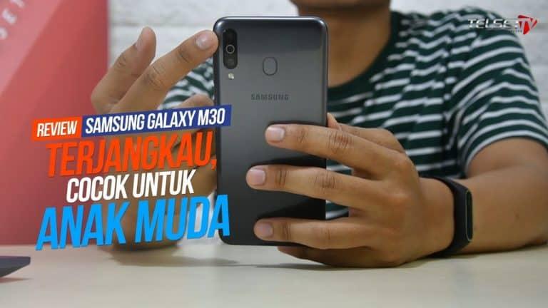 Samsung Galaxy M30 Review: Terjangkau, Cocok untuk Anak Muda