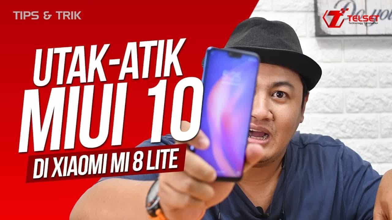 Tips & Trik MIUI 10 di Xiaomi Mi 8 Lite
