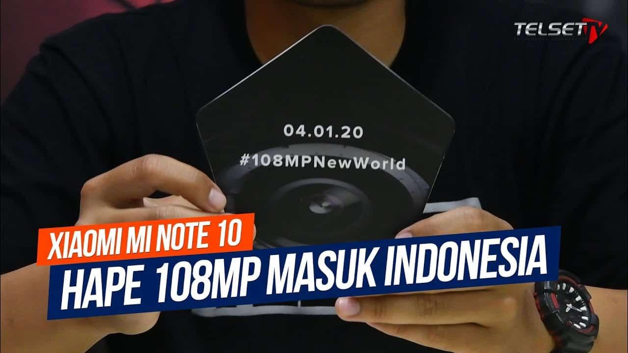 Xiaomi Mi Note 10 Indonesia | Hape 108MP Masuk Resmi!