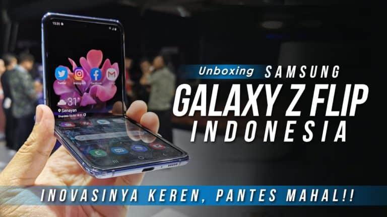 Samsung Galaxy Z Flip Unboxing: Inovasinya Keren, Pantes Mahal!!