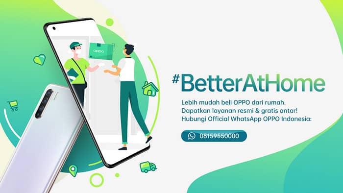 Gerakan #BetterAtHome, Pesan HP Terbaru Oppo Bisa via WhatsApp