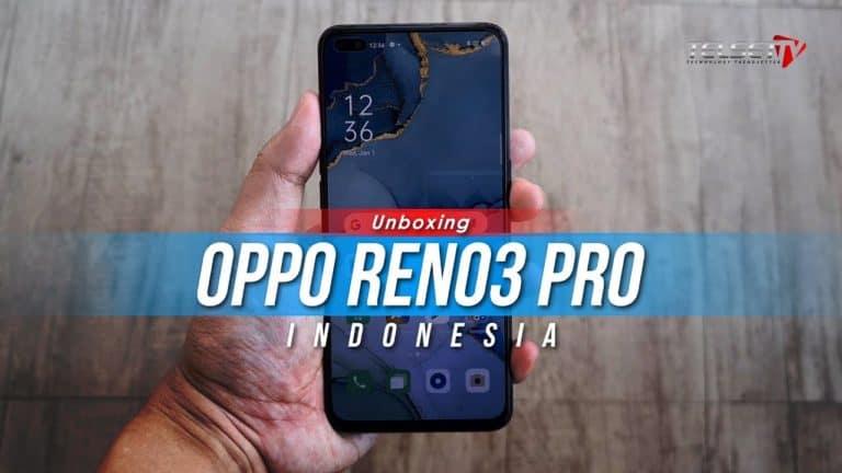 Oppo Reno3 Pro Unboxing: Desain Cantik, Spek Gahar