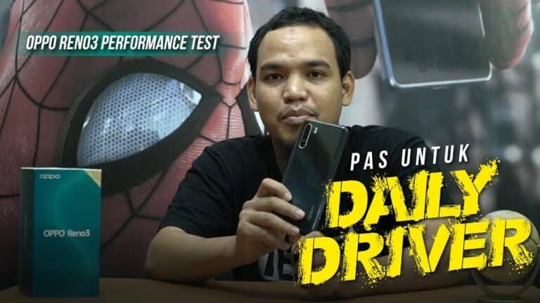 Oppo Reno3 Performance Test: Pas untuk Daily Driver