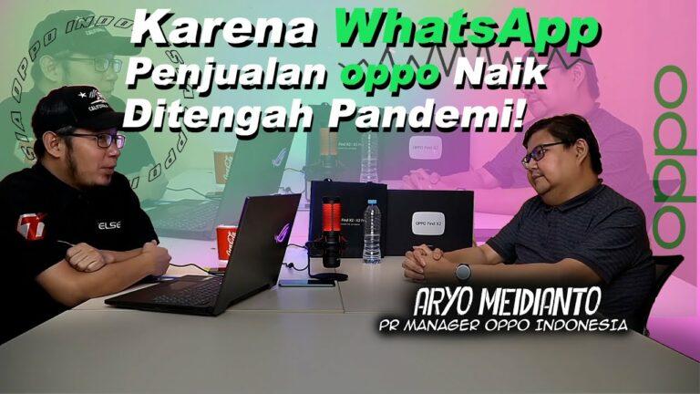 Karena WhatsApp, Pasar Oppo Naik di Tengah Pandemi!