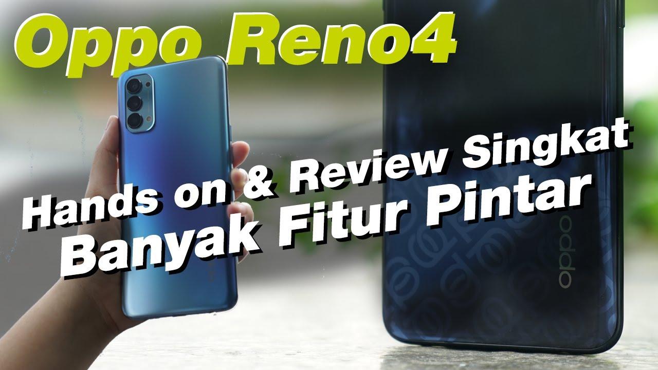 Oppo Reno4 Hands-on & Review Singkat: Banyak Fitur Pintar