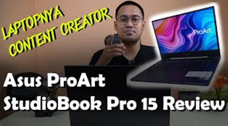 Asus ProArt StudioBook Pro 15 Review: Laptopnya Content Creator