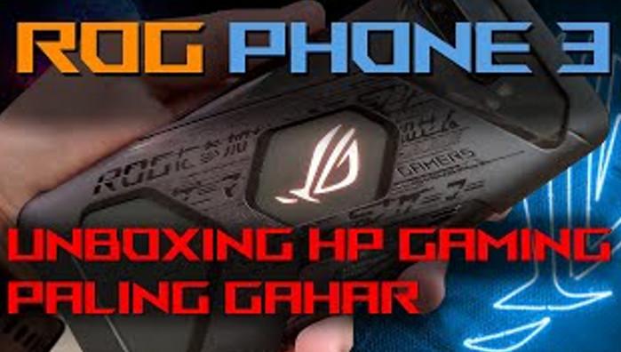 ROG PHONE 3 UNBOXING: HP Gaming Paling Gahar