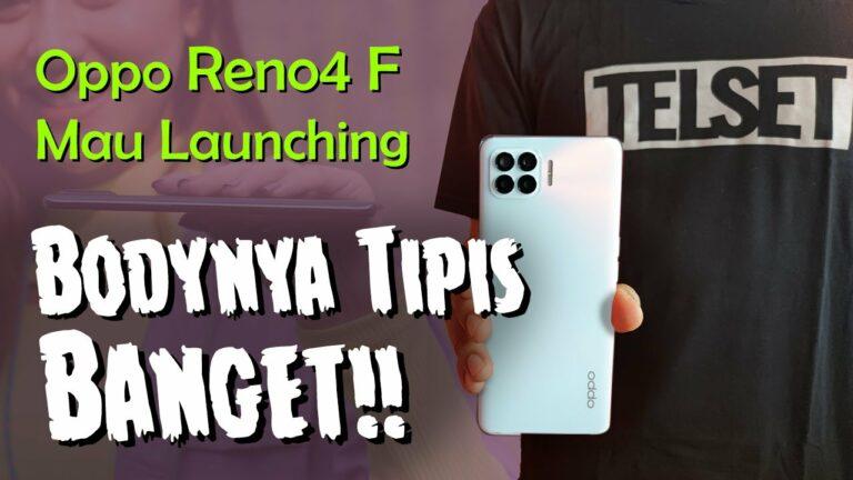 "Techno Update: Oppo Reno4 F ""Bodinya Tipis Banget..!!"""