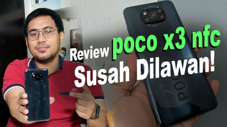 Review Poco X3 NFC: Susah Dilawan, Wajib Nonton!