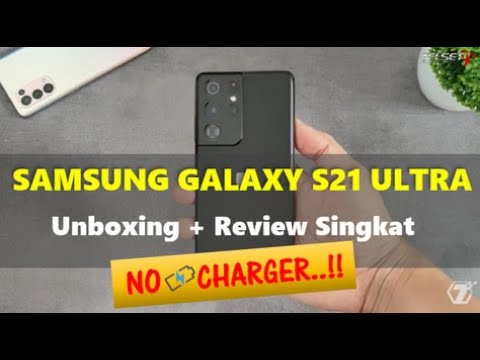 Samsung Galaxy S21 Ultra Unboxing + Review Singkat: No Charger!!