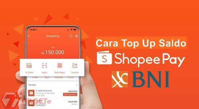 Cara Top Saldo Up ShopeePay Melalui BNI