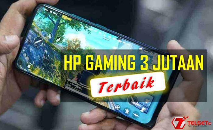 10 HP Gaming 3 Jutaan Terbaik Maret 2021, Mabar PUBG Lancar!