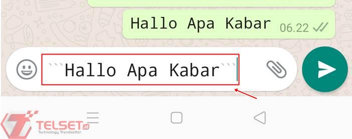 Cara membuat tulisan WhatsApp monospace