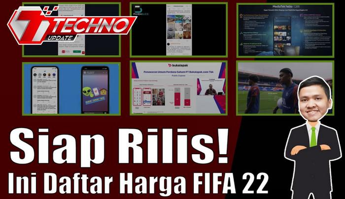 TECHNO UPDATE: FIFA 22 Siap Rilis, Oppo Reno6 Sudah Rilis