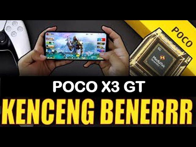 Hands-On Poco X3 GT: Prosesor Mediatek Kenceng Banget!