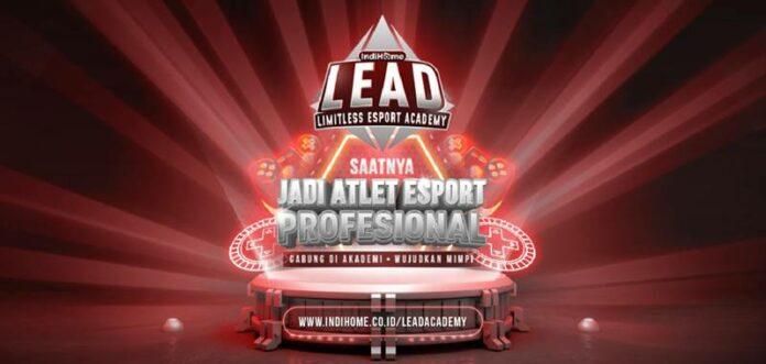 Akademi eSport IndiHome LEAD
